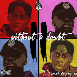 Pharaoh_Da_Phenom_Without_A_Doubt_2-front